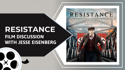 Resistance film discussion with Jesse Eisenberg