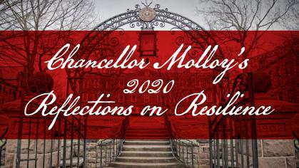 Chancellor Molloy's 2020 Relflections on Resilience